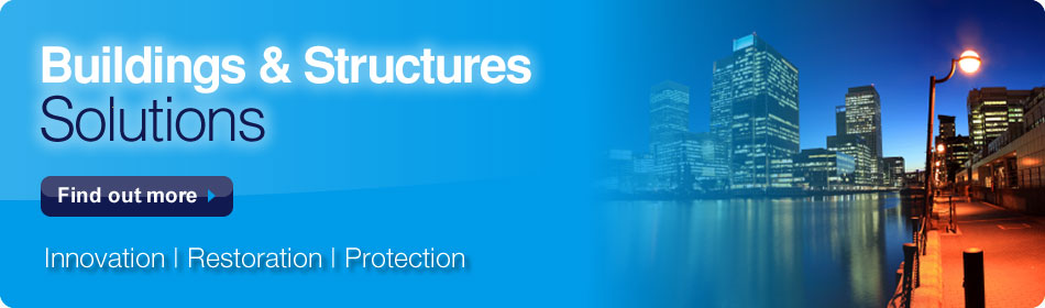 Buildings & Structures Solutions - Find out more - Innovation | Restoration | Protection
